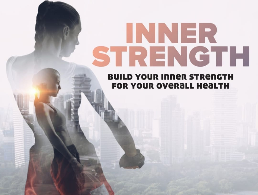 Building Inner Strength for Your Overall Health
